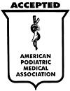 Seal of Acceptance from the American Podiatric Association